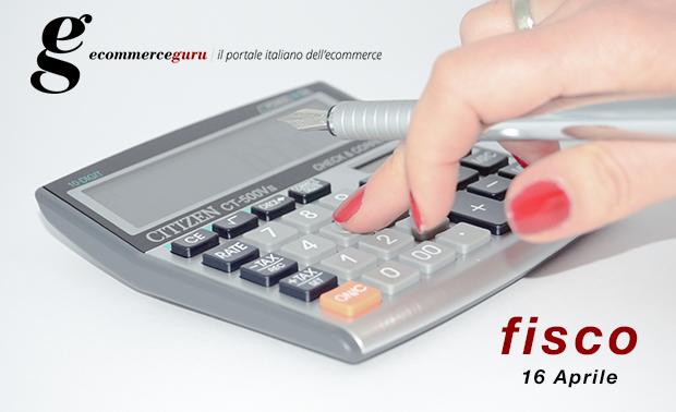 Scadenze fiscali del 16 aprile 2015 | Ecommerce Guru