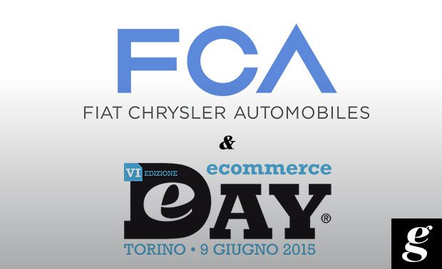 Il Gruppo FCA è il main sponsor dell'Ecommerce Day