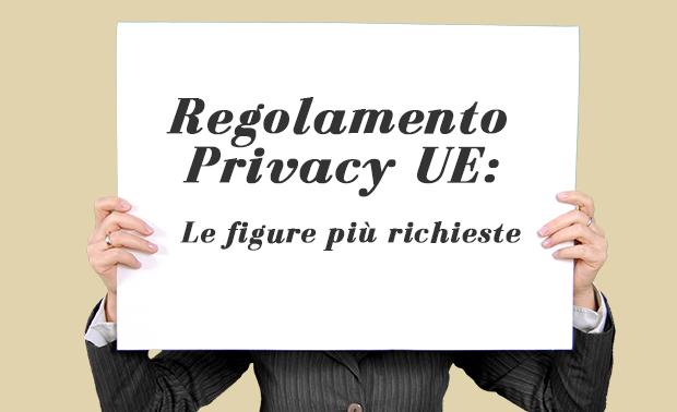 Regolamento privacy UE - studio sulle figure più richieste | ecommerce Guru