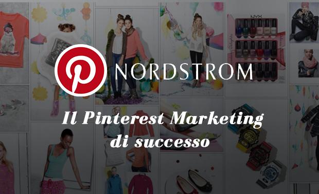 Nordstrom: il Pinterest marketing di successo | ecommerce guru