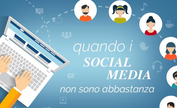 social-media-non-sono-abbastanza