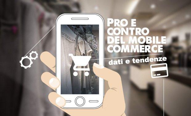 I pro e i contro del mobile commerce