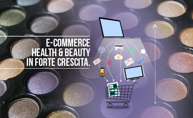 E-commerce- health & beauty in forte crescita