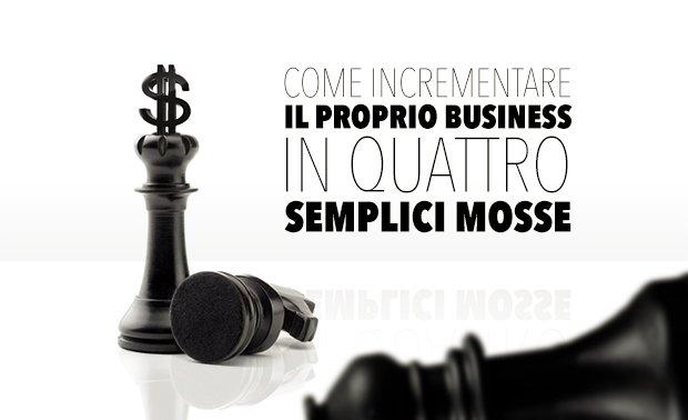 Incrementare il proprio business (1)