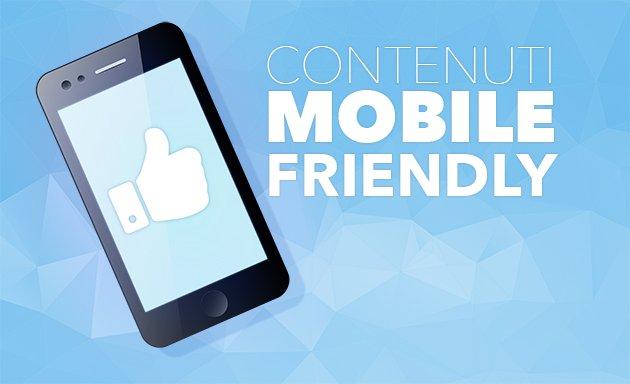 Contenuti Mobile Friendly