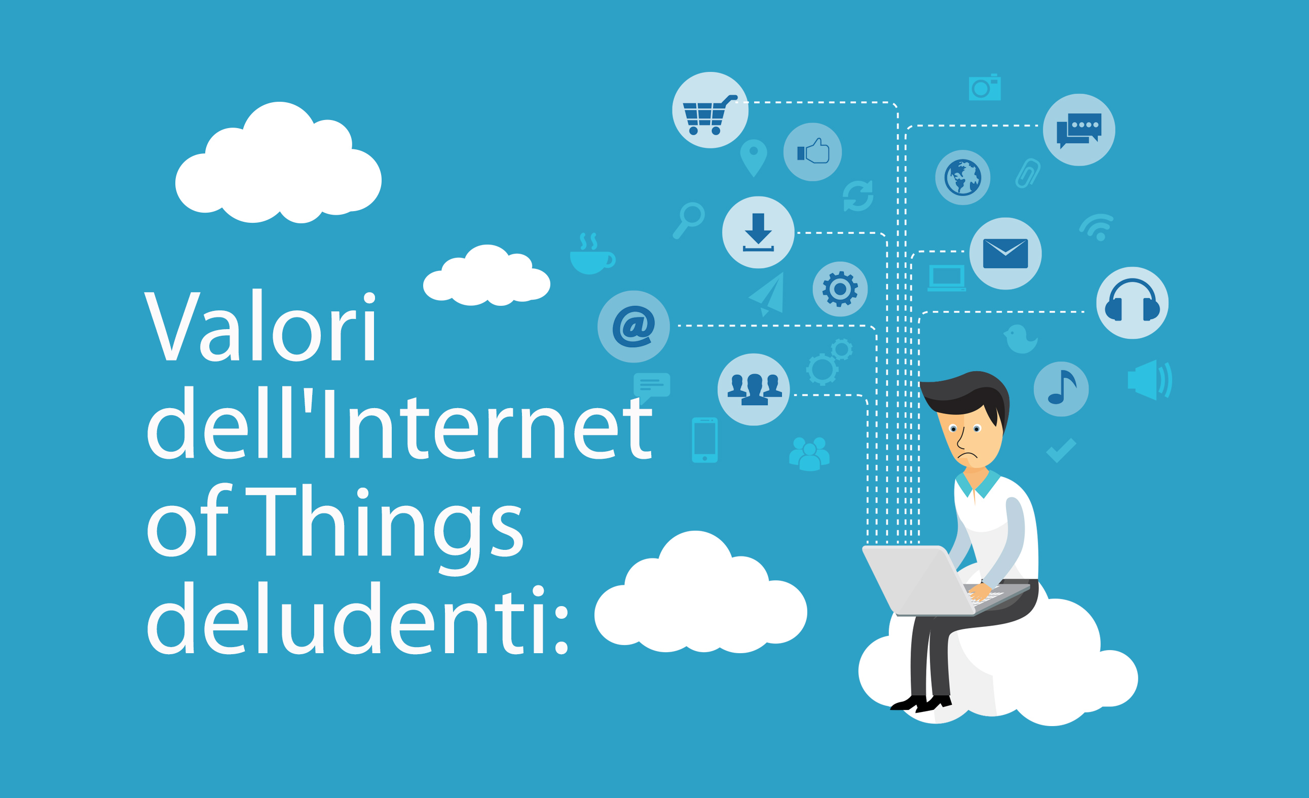 ecommerce guro Valori-Internet-of-Things-deludenti