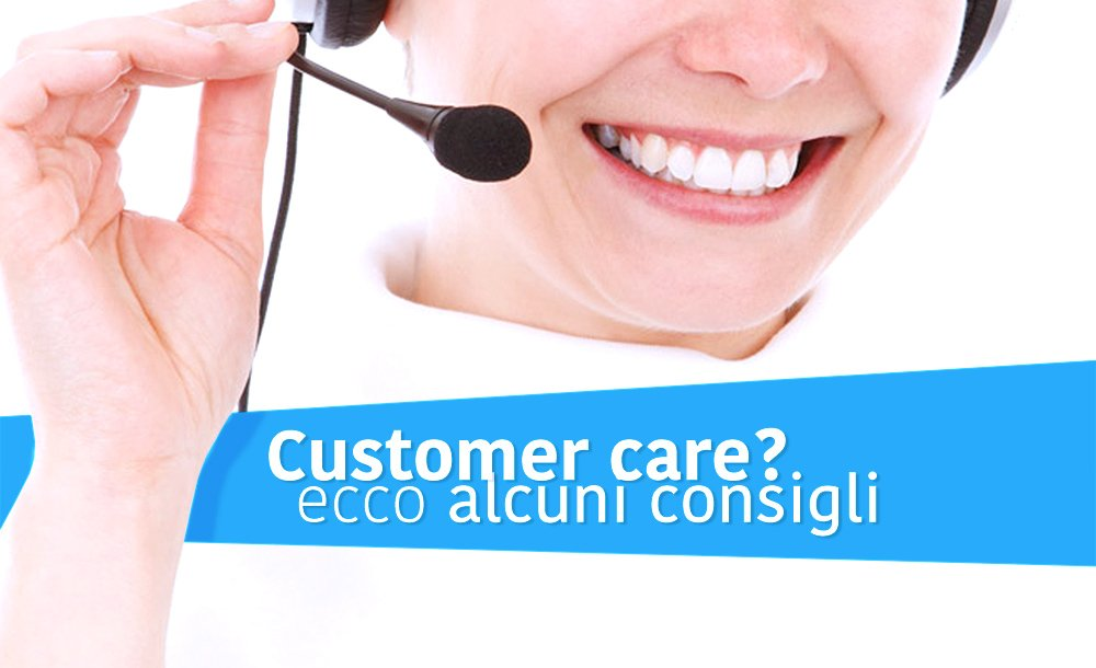 I segreti del customer care
