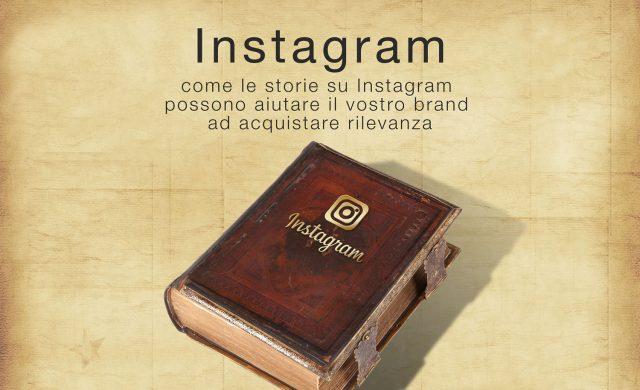 Perché Instagram Stories può creare engagement