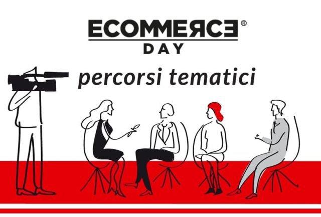 Ecommcerce Day: ecco i temi della decima edizione