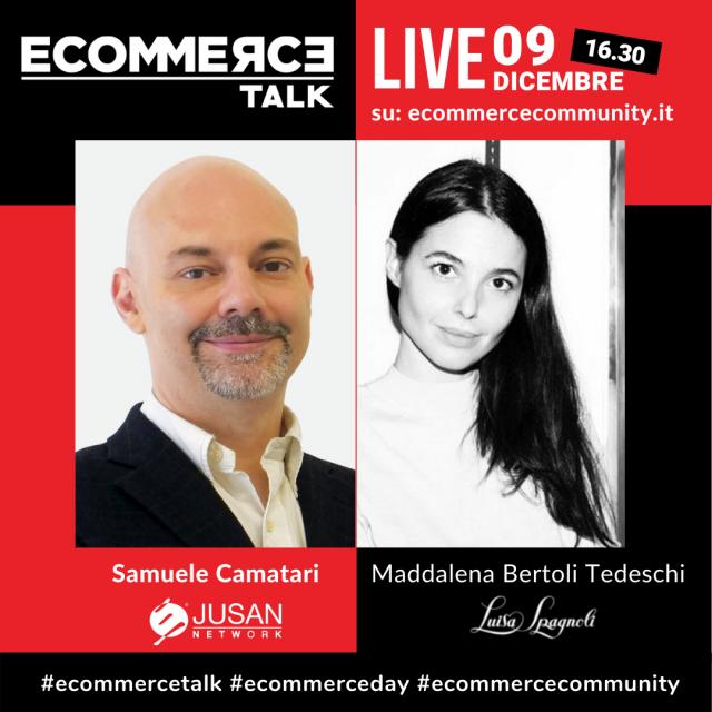 Samuele-Camatari-Jusan-Maddalena-Bertoli-Tedeschi-luisa-spagnoli-ecommercetalk-1080x1080